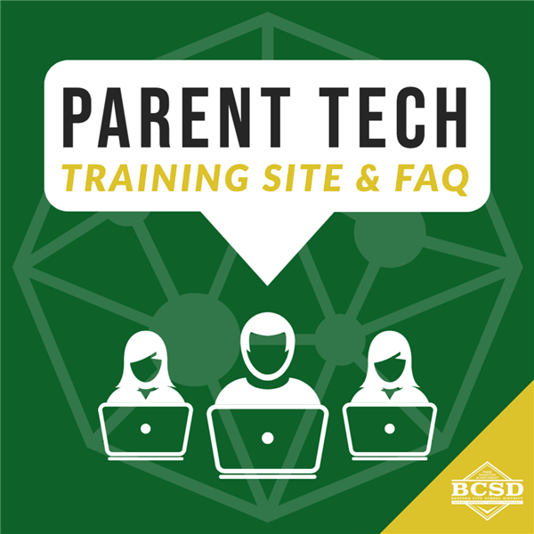 Parent Tech Training Site & FAQ