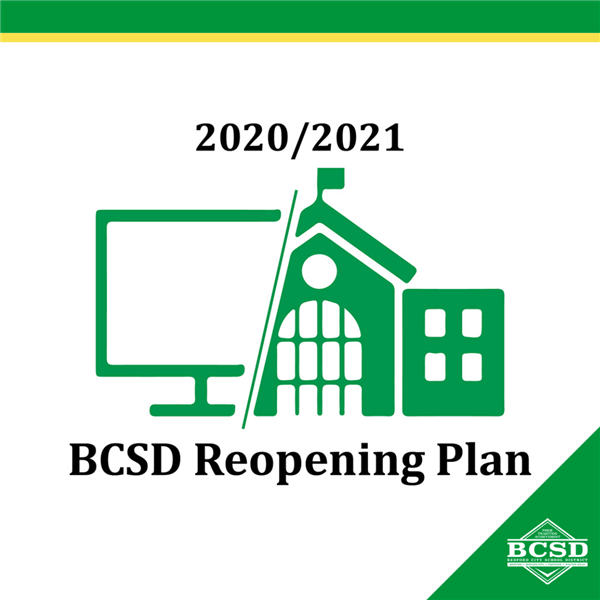 2020/2021 BCSD Reopening Plan • Anticipated Return Date Feb 1