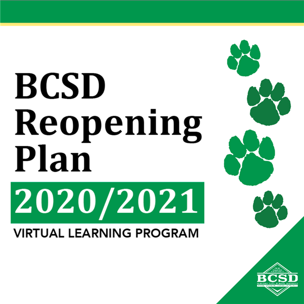 2020/2021 BCSD Reopening Plan • Virtual Learning Program
