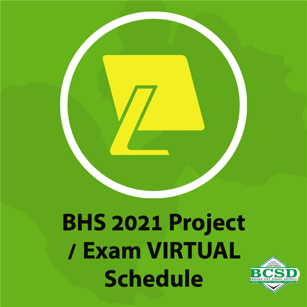 2021 Project / Exam VIRTUAL Schedule